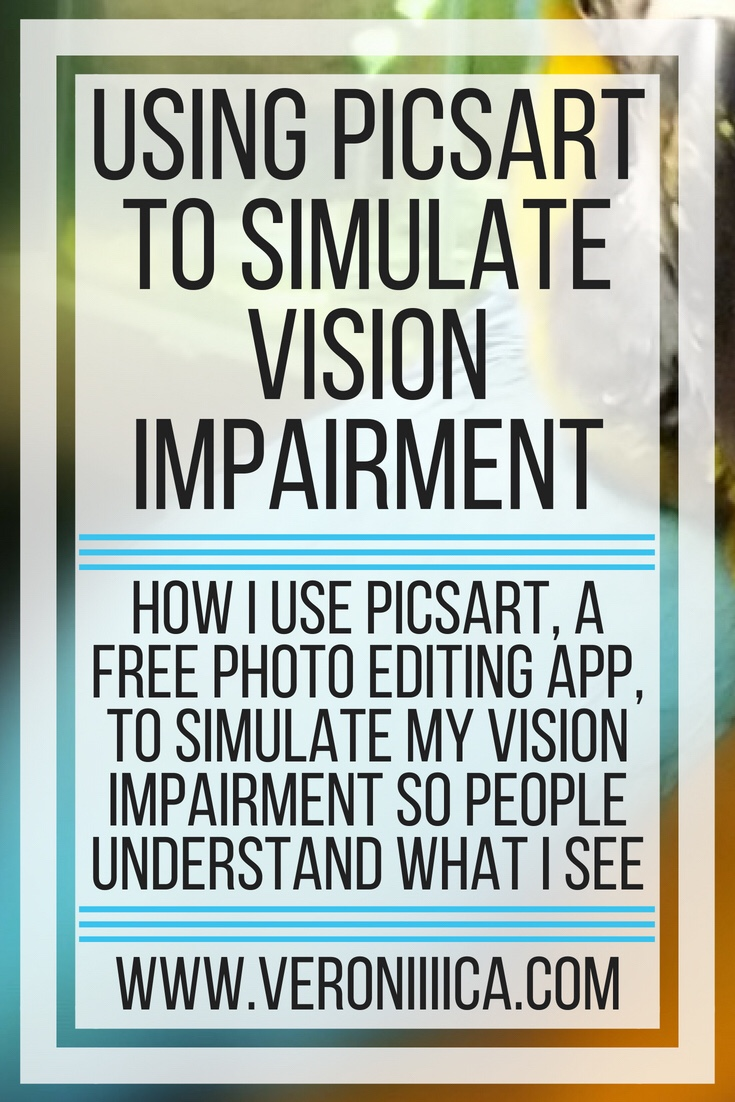 Using PicsArt to simulate vision impairment. How I use PicsArt, a free photo editing app, to simulate my vision impairment so people understand what I see