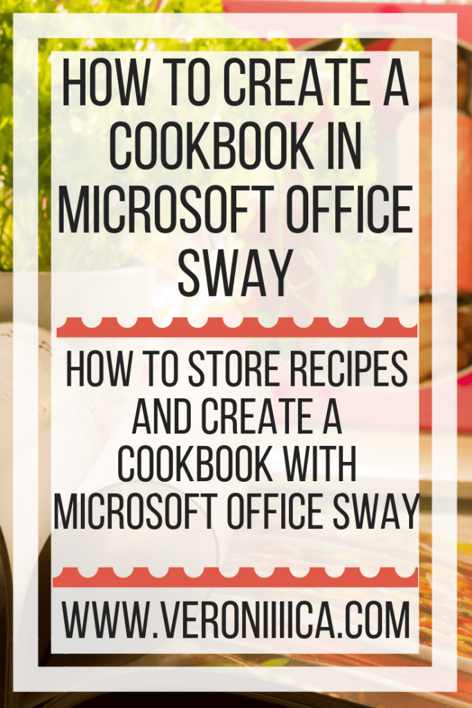 How to create a cookbook in Microsoft Office Sway. How to store recipes and create a cookbook with Microsoft Office Sway