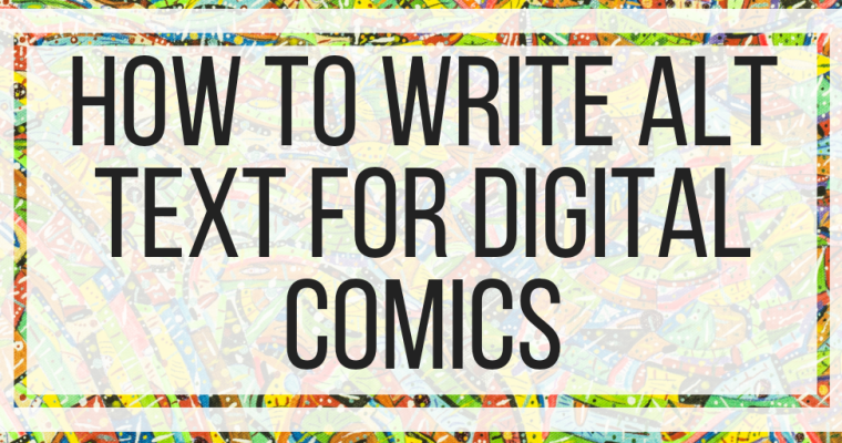 How To Write Alt Text For Digital Comics