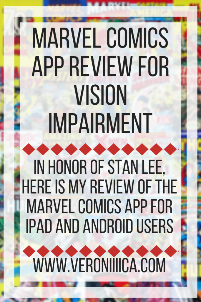 Marvel Comics App Review for Vision Impairment. In honor of Stan Lee, here is my review of the Marvel Comics app for iPad and Android users