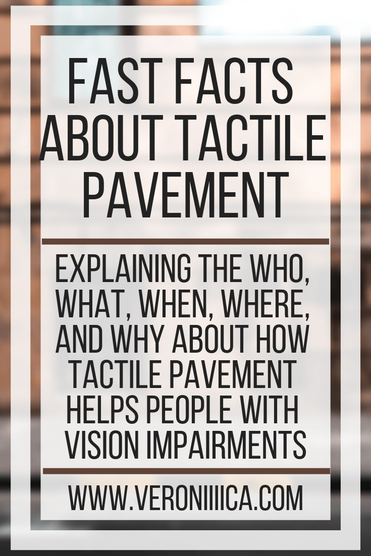 Explaining the who, what, when, where, and why about how tactile pavement helps people with vision impairments