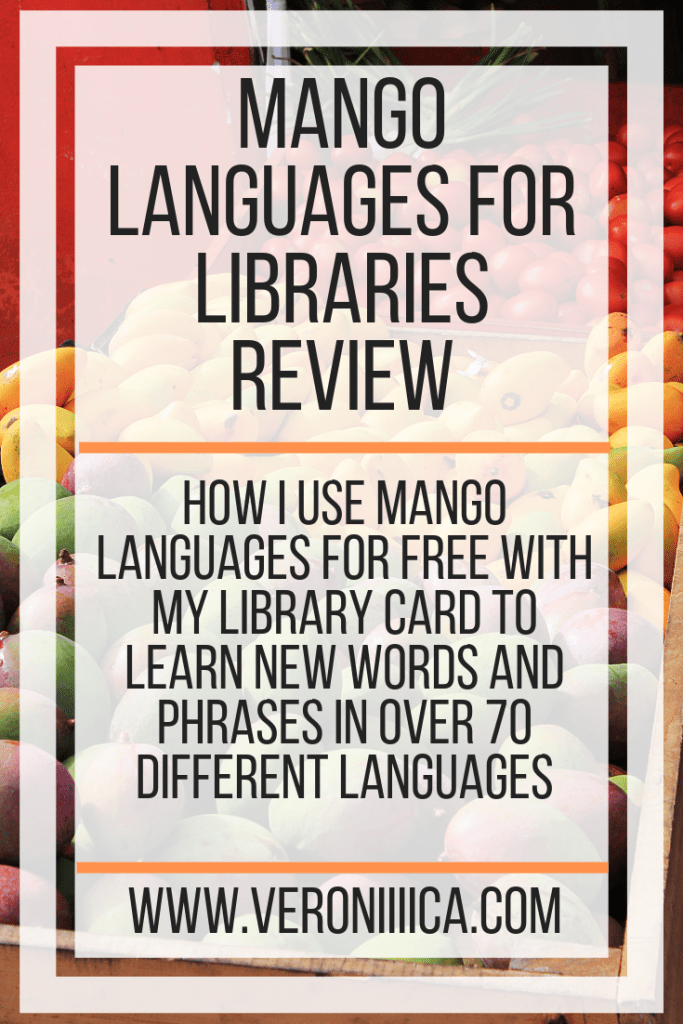 How I use Mango Languages for free with my library card to learn new words and phrases in over 70 different languages