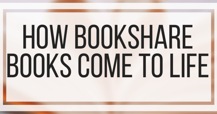 How Bookshare Books Come To Life