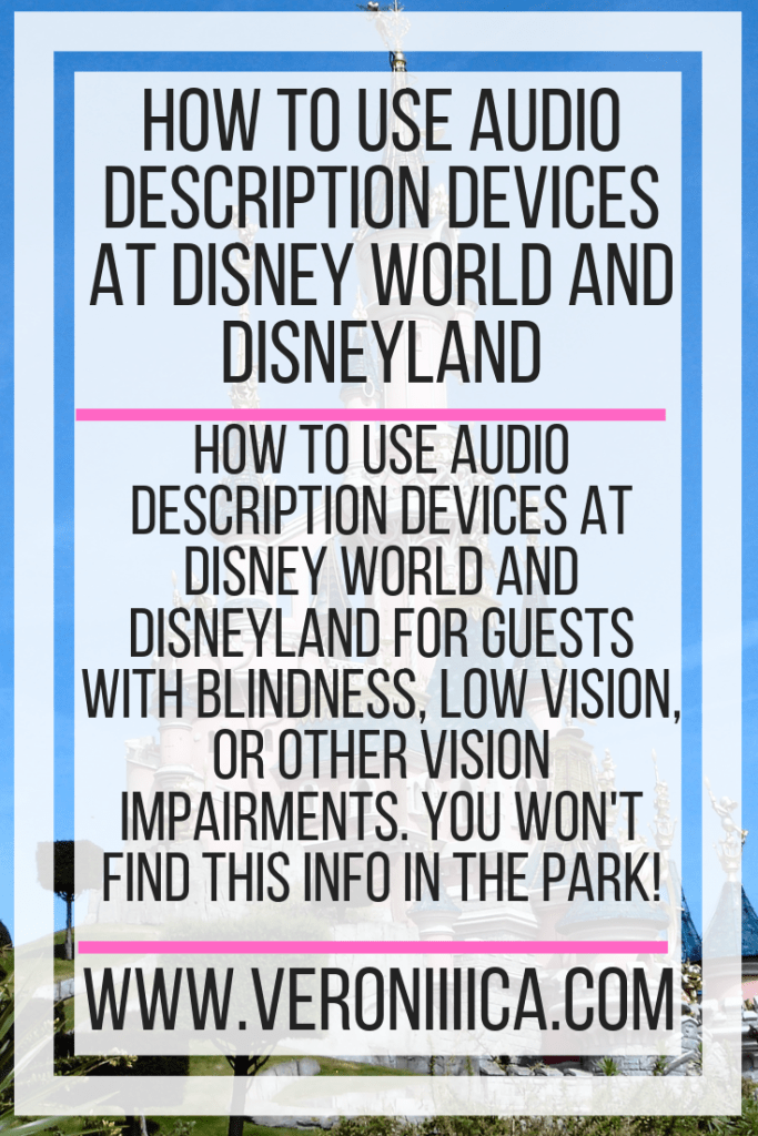 How to use audio description devices at Disney World and Disneyland for guests with blindness, low vision, or other vision impairments. You won't find this info in the park!