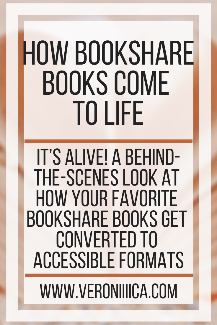 It's alive! A behind-the-scenes look at how your favorite Bookshare books get converted to accessible formats