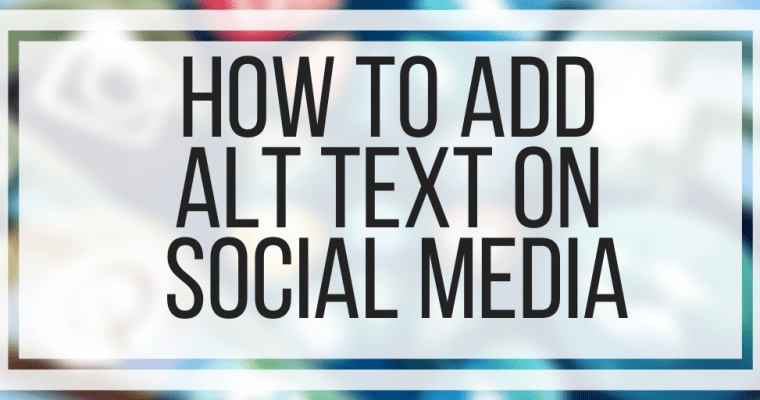 How To Add Alt Text On Social Media