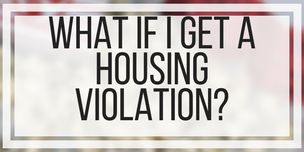 What If I Get A Housing Violation?