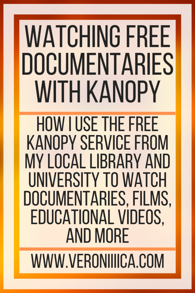 Watching Free Documentaries With Kanopy. How I use the free Kanopy service from my local library and university to watch documentaries, films, educational videos, and more