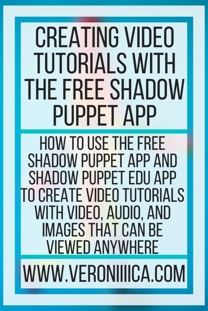 Creating Video Tutorials With The Free Shadow Puppet App. How to use the free Shadow Puppet app and Shadow Puppet Edu app to create video tutorials with video, audio, and images that can be viewed anywhere