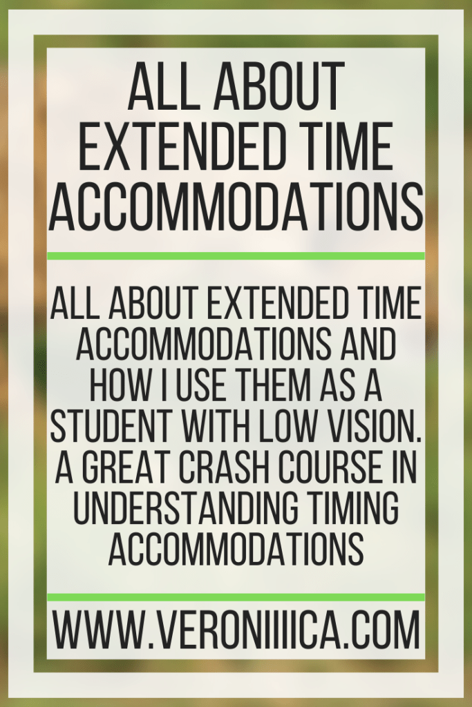 All about extended time accommodations and how I use them as a student with low vision. A great crash course in understanding timing accommodations