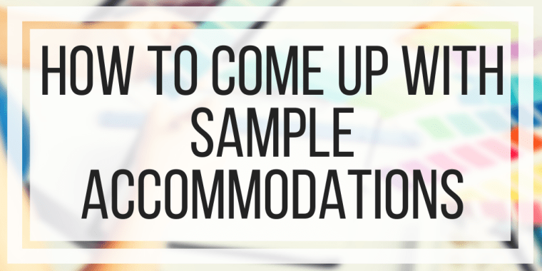 How To Come Up With Sample Accommodations