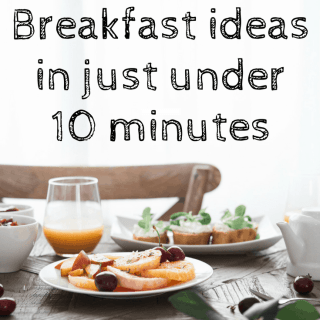 10 Healthy Breakfast ideas in just under 10 minutes.