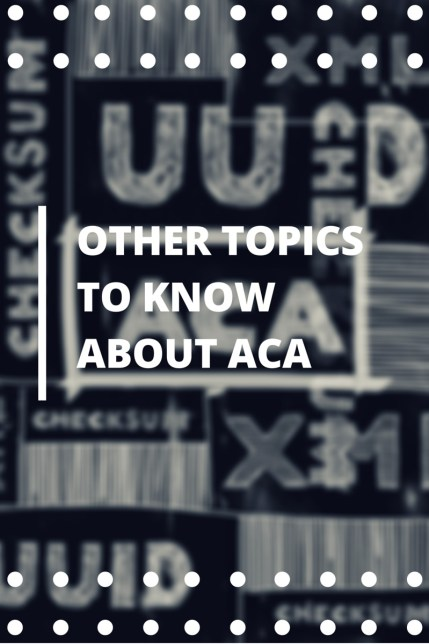 Other ACA Topics
