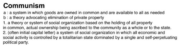 Definition of communism - from Marion-Webster and FreeDictionary