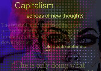 Capitalism - echoes of new thoughts