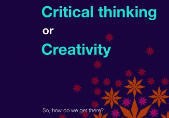 Companies Want Critical Thinking and Creativity