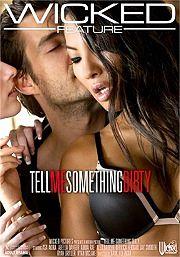 Película porno Tell Me Something Dirty (2017) XXX Gratis