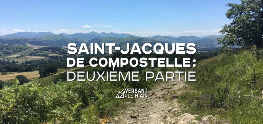 Saint-Jacques de Compostelle : Deuxième partie