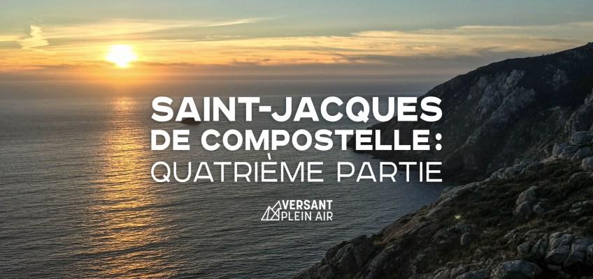 Saint-Jacques de Compostelle : Quatrième partie