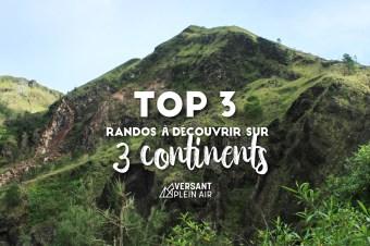Top 3 – Randos à découvrir sur 3 continents