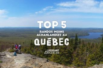 Top 5 – Randos moins achalandées au Québec