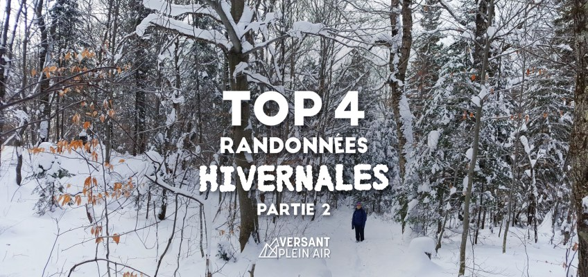 Top 4 – Plus belles randonnées hivernales – Partie 2