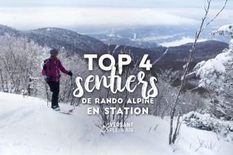Top 4 – Sentiers de rando alpine en station