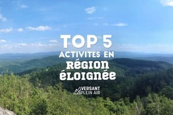 Top 5 – Activités plein air en région éloignée