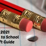 2021 Back to School Gift Guide (7/5 – 8/31)