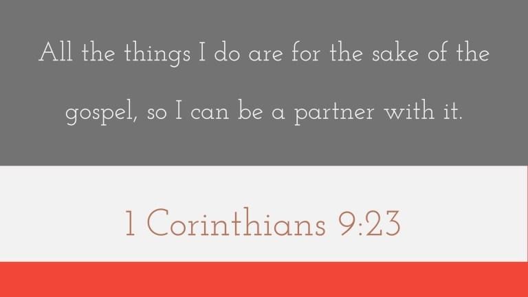 Verse Image for 1 Corinthians 9:23 - 16x9