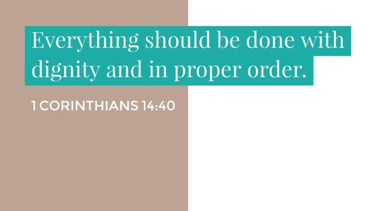 Verse Image for 1 Corinthians 14:40 - 16x9