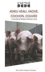 Adieu veau, vache, cochon, couvée