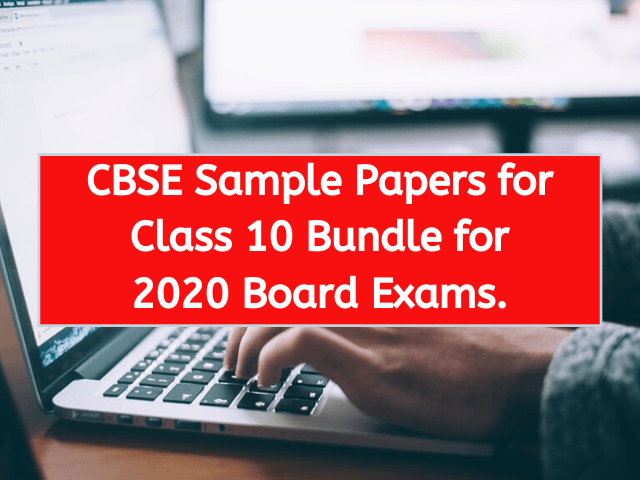 CBSE Sample Papers for Class 10 Bundle for 2020 Board Exams