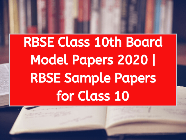RBSE Class 10th Board Model Papers 2020 RBSE Sample Papers for Class 10