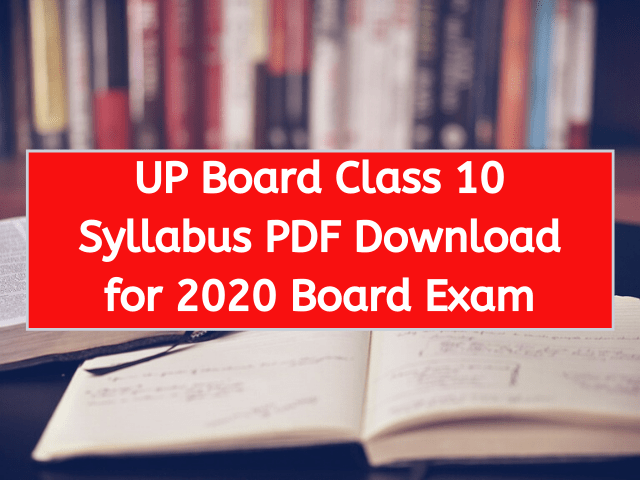 UP Board Class 10 Syllabus PDF Download for 2020 Board Exam