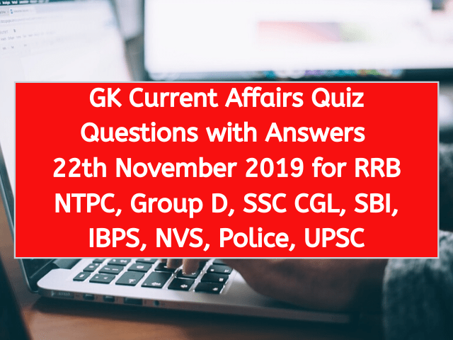 GK Current Affairs Quiz Questions with Answers