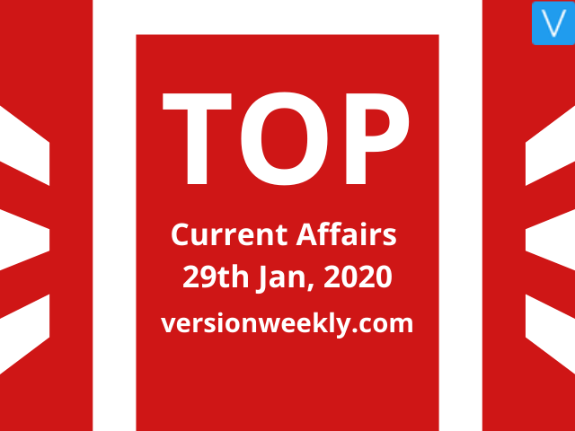 Current Affairs Quiz: 29 January 2020 with Questions and Answers