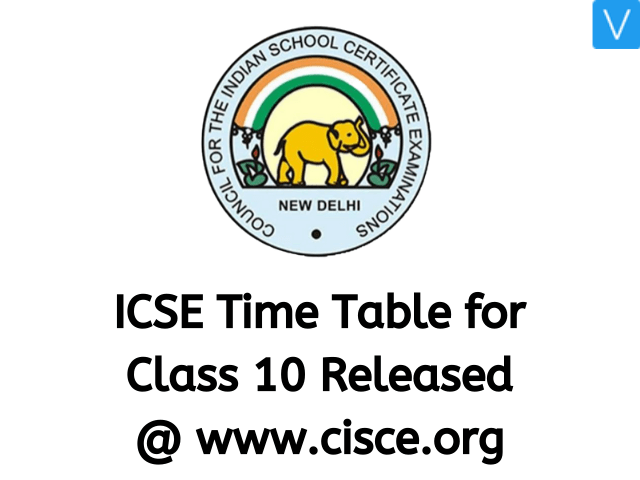 ICSE Class 10 Time Table Released