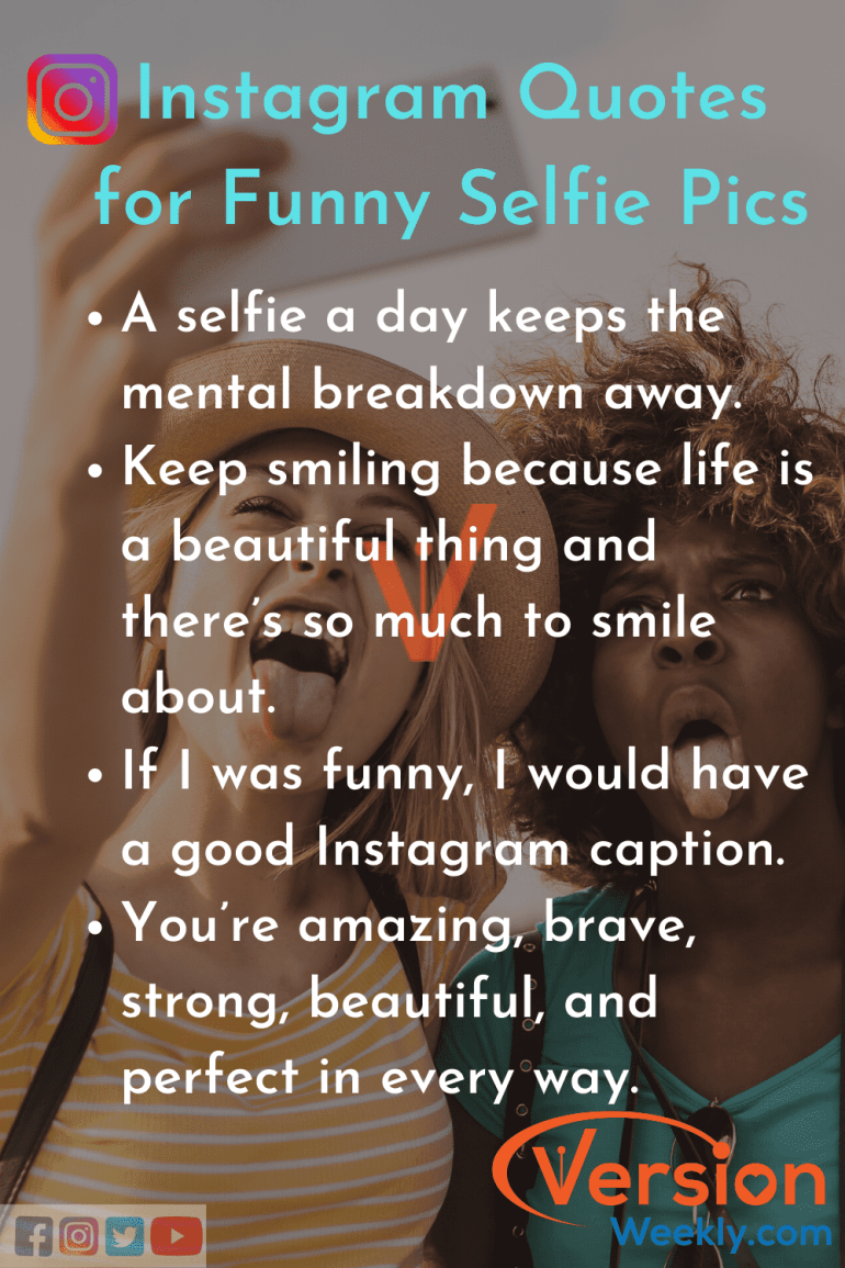 Funny selfie quotes for insta pics