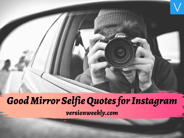 mirror selfie captions for Instagram
