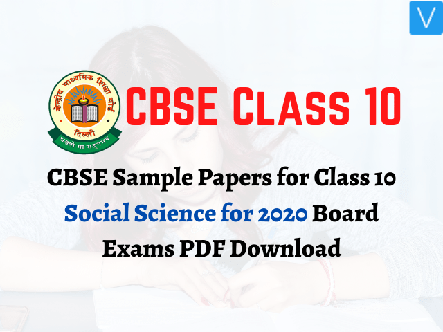 CBSE Sample Papers for Class 10 Social Science for 2020 Board Exams PDF Download