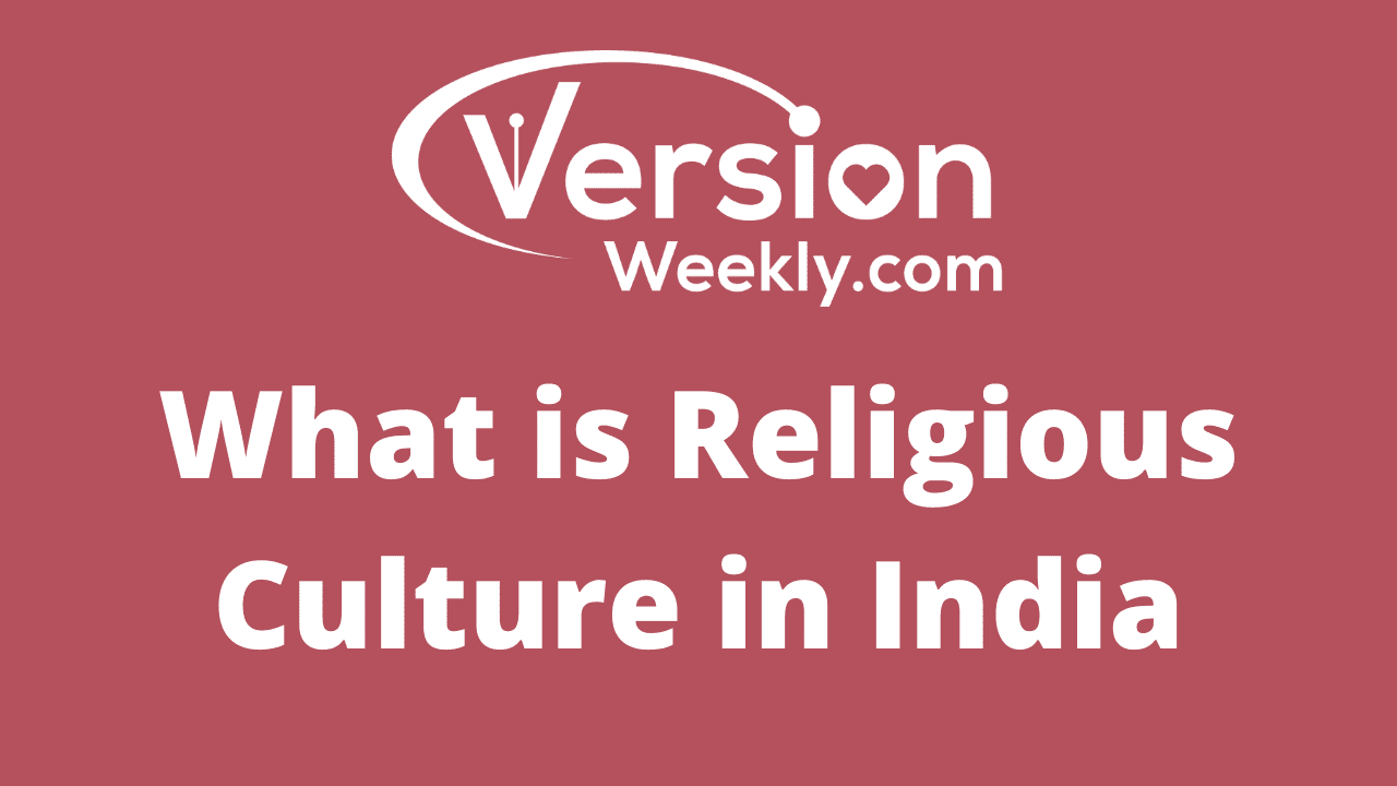 What is Religious Culture in India