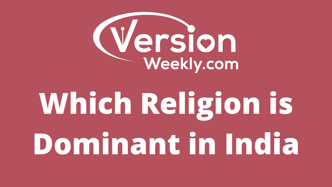 Which Religion is Dominant in India