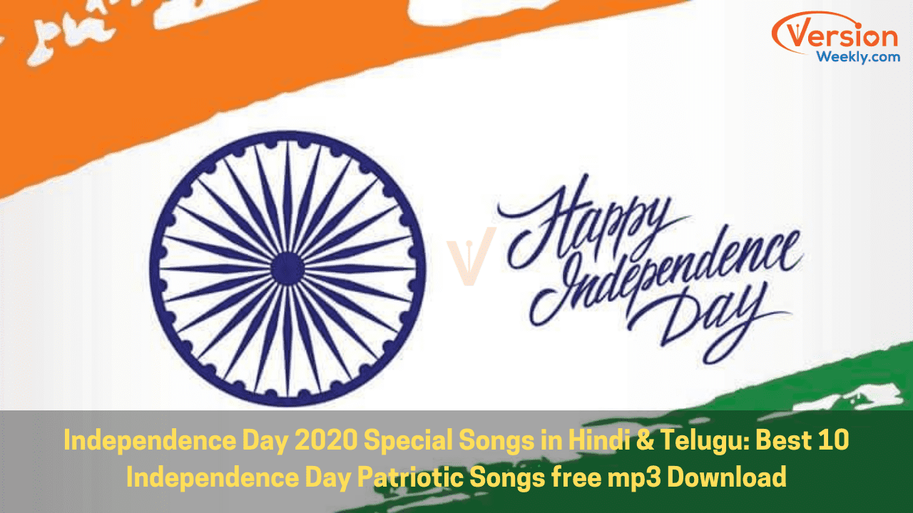 Independence day songs 2020