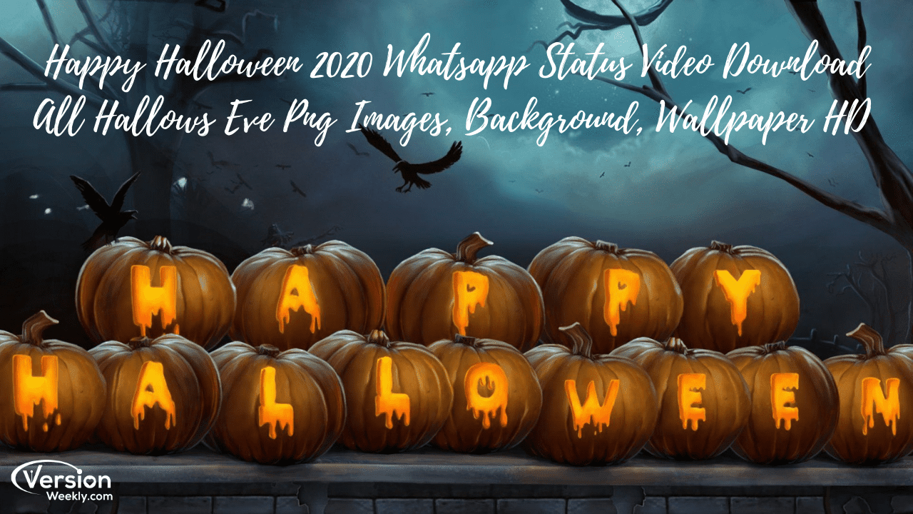 Download Halloween 2020 Free Happy Halloween WhatsApp Status Video Download | Best Halloween