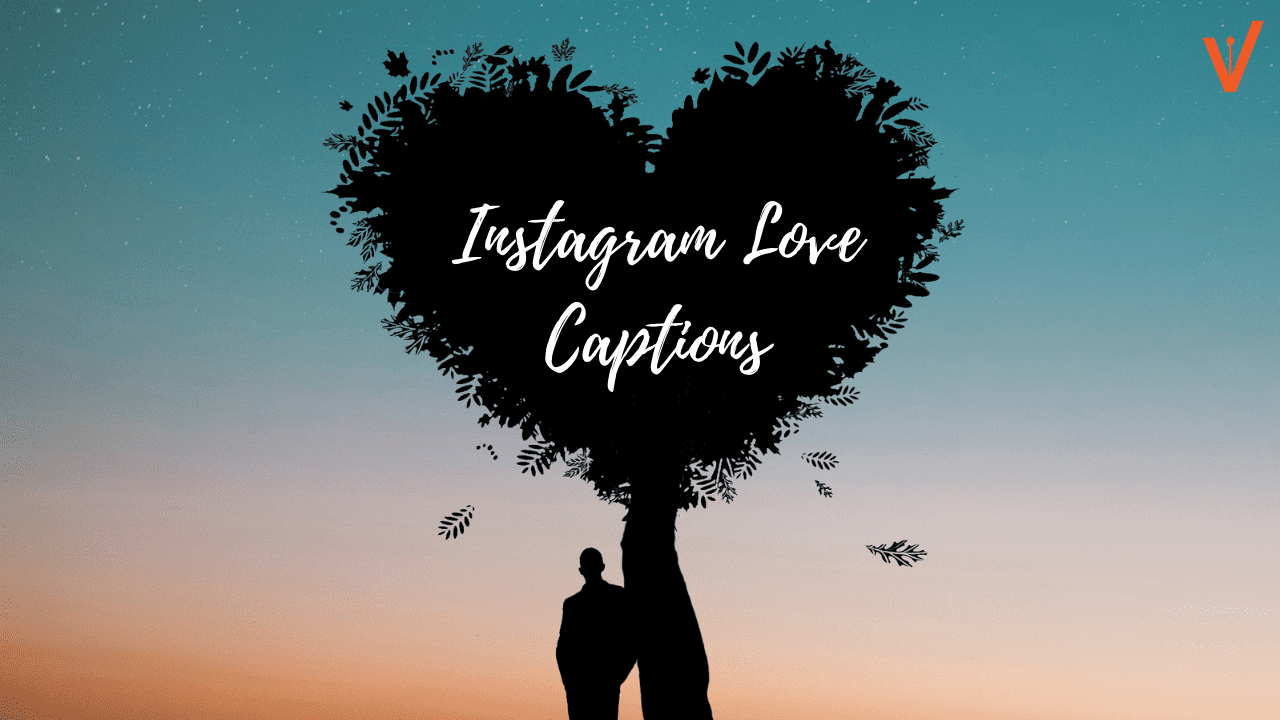 Instagram love captions for romantic pics