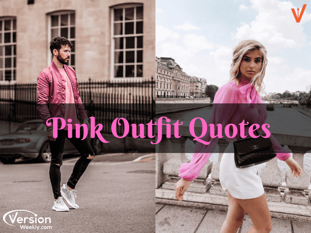 Pink quotes for girly dresses & mens fashion outfits