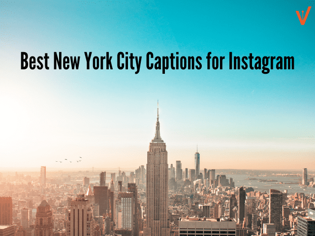 NYC Instagram Captions for Selfies & Pics
