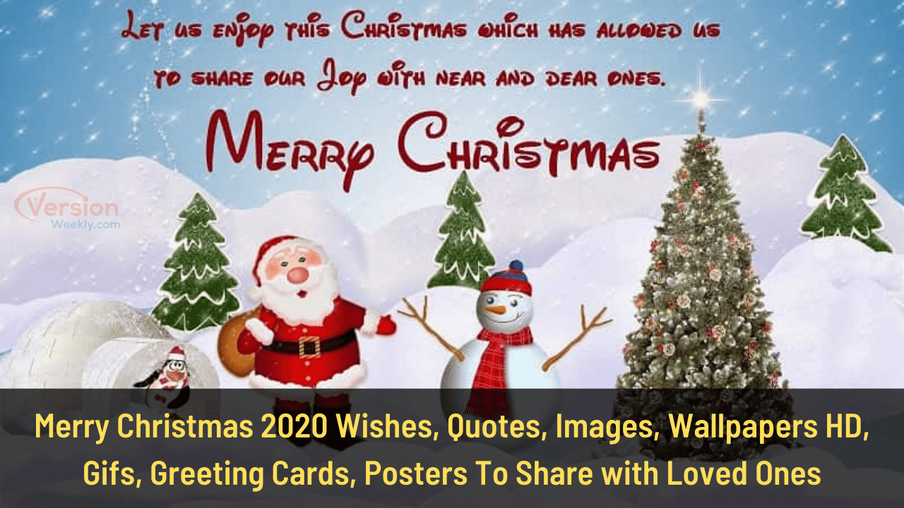 Merry Christmas 2020 Wishes, Quotes, Images, Wallpapers HD, Gifs, Greeting Cards, Posters