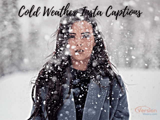 cold weather Instagram captions